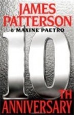 10th Anniversary by James Patterson and Maxine Paetro 145x225 Book Club