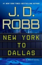 New York To Dallas by J. D. Robb 147x225 Book Club